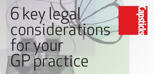 Six key legal considerations for your GP practice