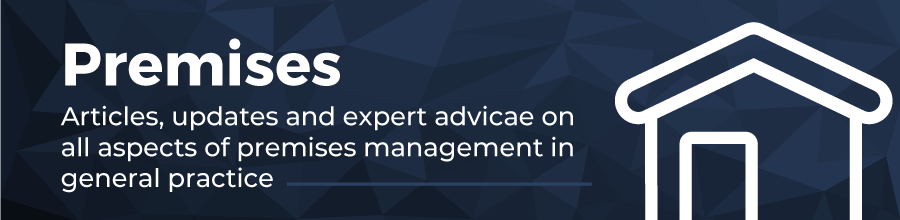 Premises. Articles, updates and expert advice on all aspects of premises management in general practice.