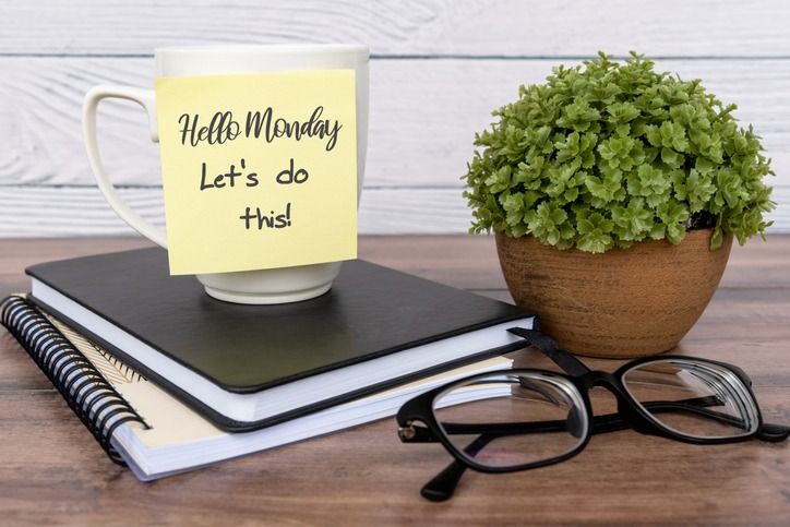 Inspirational quotes – Hello Monday, let's do this